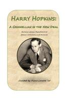Harry Hopkins: a Grinnellian in the New Deal