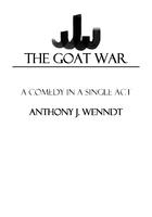 The Goat War: a Comedy in a Single Act