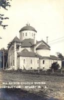 All Saints Church During Construction, Stuart, Iowa
