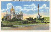 Iowa State Capitol Building and Soldiers' and Sailors' Monument, Des Moines, Iowa