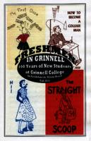 Freshmen in Grinnell: 100 Years of New Students at Grinnell College