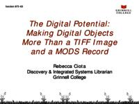 The Digital Potential: Making Digital Objects More Than a TIFF Image and a MODS Record