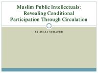 Muslim Public Intellectuals: Revealing Conditional Participation Through Circulation
