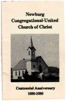 Newburg Congregational - United Church of Christ Centennial Anniversary, 1880-1980