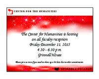 The Center for Humanities is Hosting and All Faculty Reception