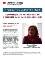 Compassion and the Response to Difference (Paris 1650, Chicago 2010)