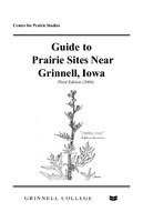 Guide to prairie sites near Grinnell, Iowa
