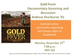 Gold Fever Documentary Screening and Discussion