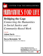 Bridging the Gap : Connecting the Humanities to Social Justice and Community-Based Work