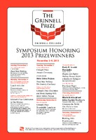 The Grinnell Prize : Symposium Honoring  2013 Prizewinners