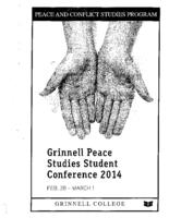 Grinnell Peace Studies Student Conference 2014 Program