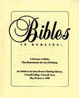Bibles in Burling: A Selection of Bibles that Demonstrate the Art of Printing